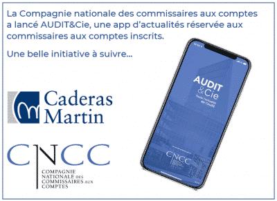 La CNCC lance son appli mobile AUDIT&Cie